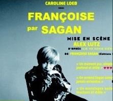 THEATRE Francoise par Sagan